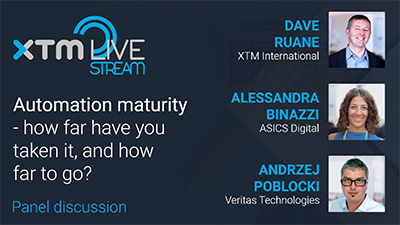 Automation maturity - how far have you taken it, and how far to go? Panel discussion