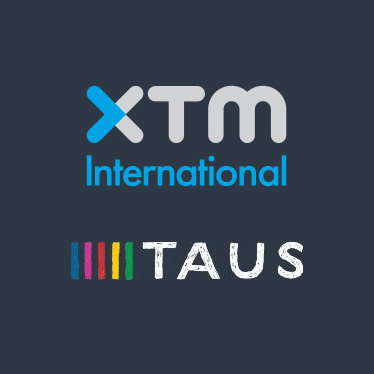 XTM & TAUS -Together for Better Translation