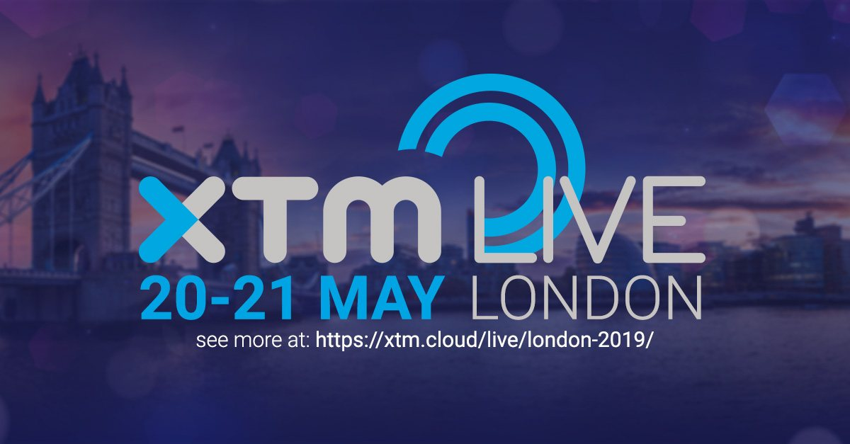 xtm live london, translation technology summit