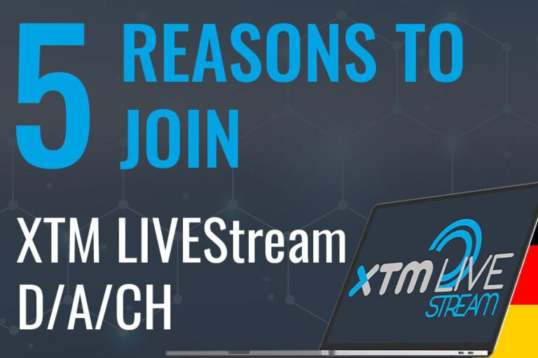 5 reasons to join XTM LIVEStream DACH