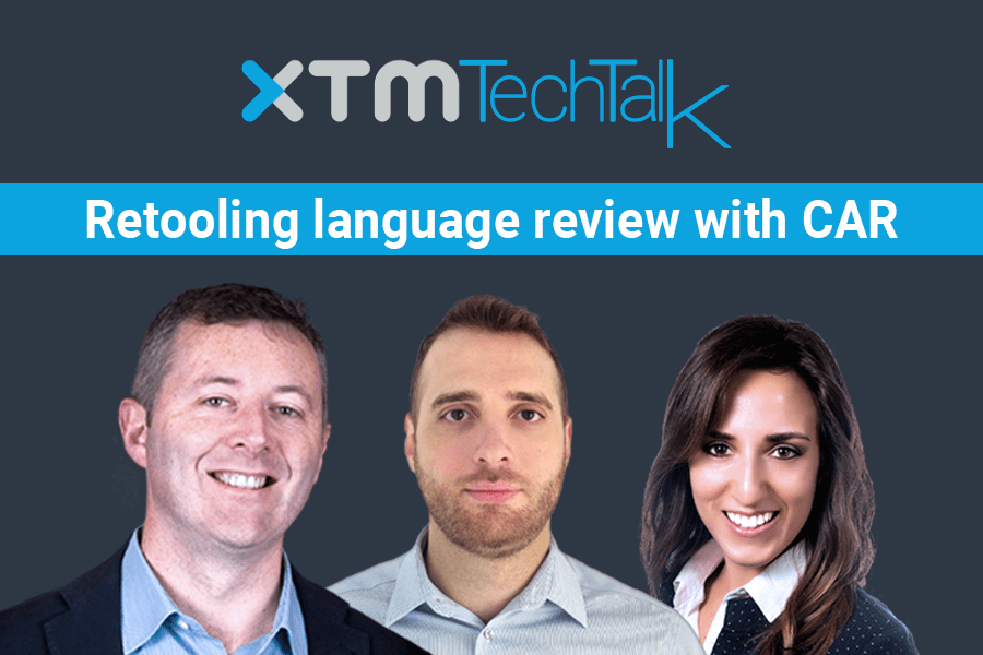 XTM TechTalk: Computer Aided Review (CAR)