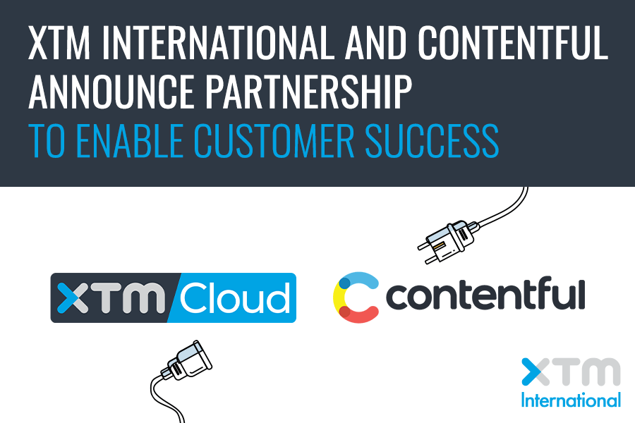 XTM International and Contentful announce partnership