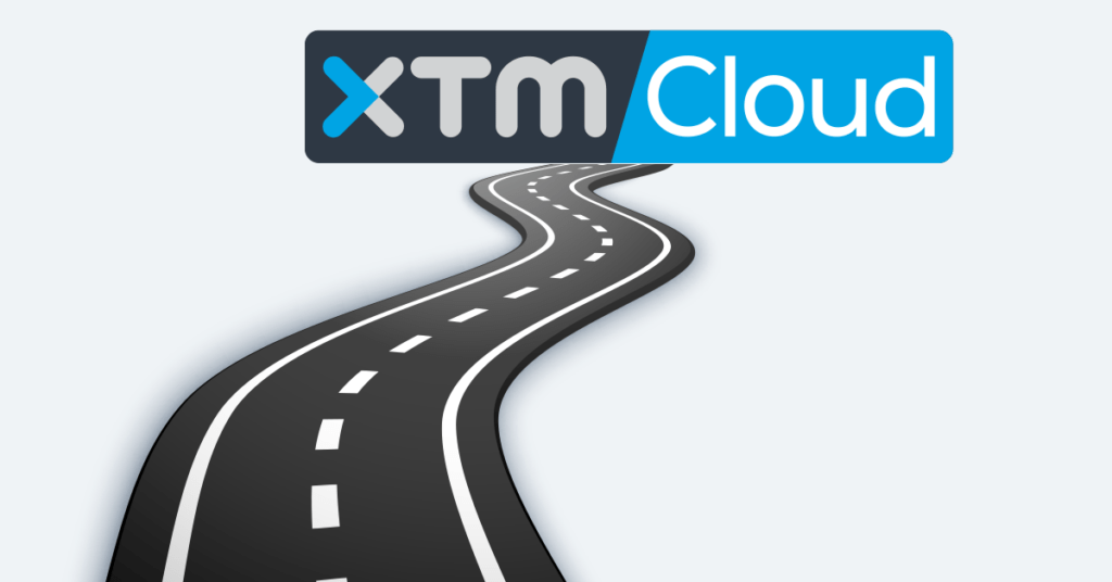 XTM International roadmap